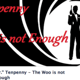 The Craig Egan/Tenpenny Saga. Part 3: Tenpenny Returns